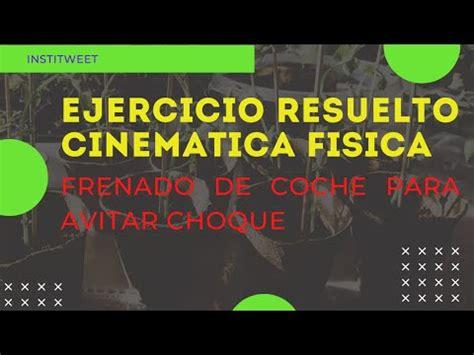 010200501992823 Ejercicio resuelto cinemática, frenado de ...