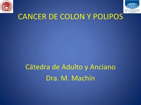 06 CANCER DE COLON Y POLIPOS   pdf Docer.com.ar