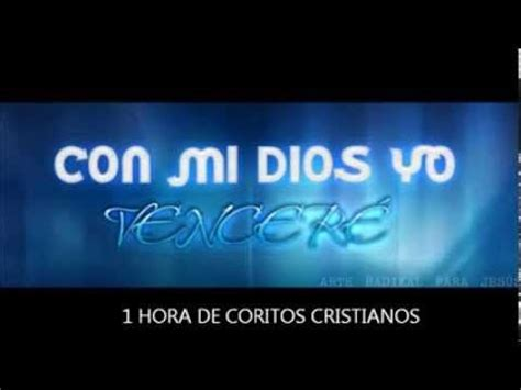1 Hora de Coros Cristianos Antiguos y bonitos Alabanza de ...