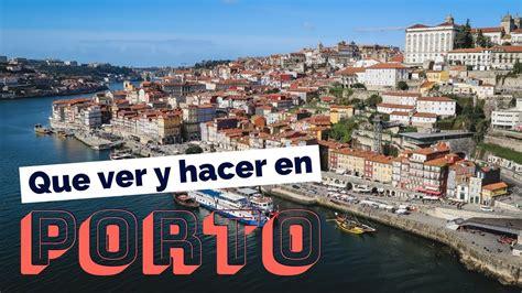 10 Cosas Que ver y hacer en Porto  Oporto , Portugal Guía ...