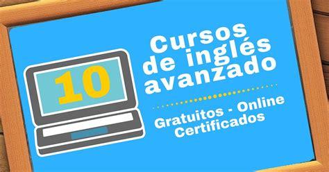 10 cursos online y gratuitos para estudiar inglés   Más ...