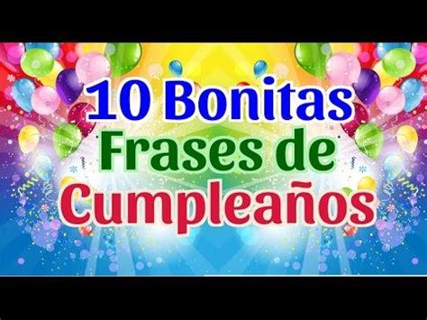 10 Frases Bonitas de Feliz Cumpleaños   10 Bonitas ...