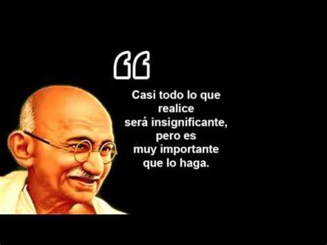 10 Frases Celebres de Mahatma Gandhi   INSPIRATE   YouTube