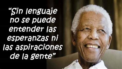 10 Frases Celebres e Imperdibles De Nelson Mandela, Frases ...