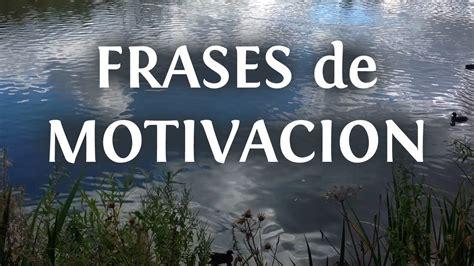 10 frases de motivación personal en imágenes │ INNATIA.COM ...