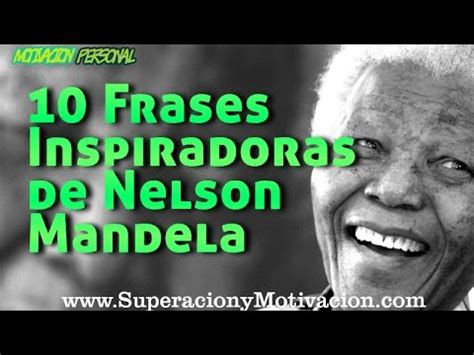 10 frases inspiradoras de Nelson Mandela   YouTube
