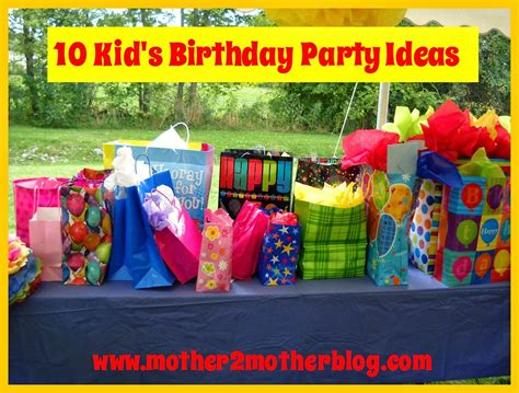 10 Kid s Birthday Party Ideas   mother2motherblog