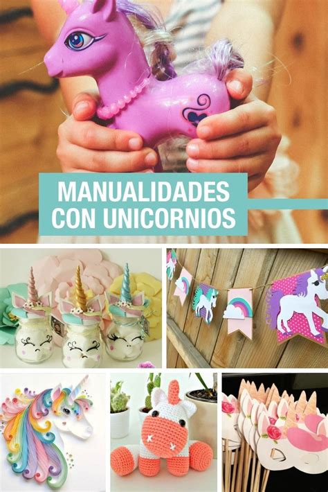 10 manualidades con unicornios muy  muy  coloridas ...
