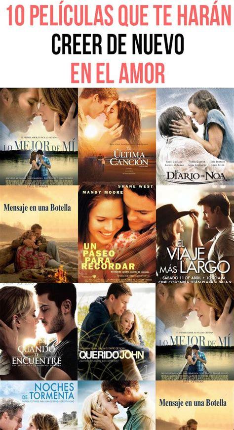 10 películas que te harán creer de nuevo en el amor ...