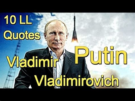 10 Quotes from Life ★ Vladimir Putin   YouTube
