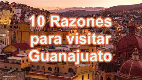 10 Razones para Visitar Guanajuato   YouTube