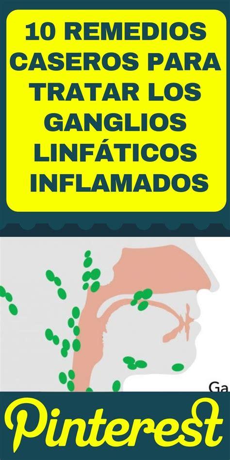 10 remedios caseros para tratar los ganglios linfáticos ...