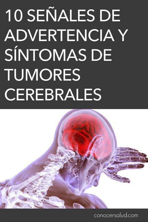 10 señales de advertencia y síntomas de tumores cerebrales ...