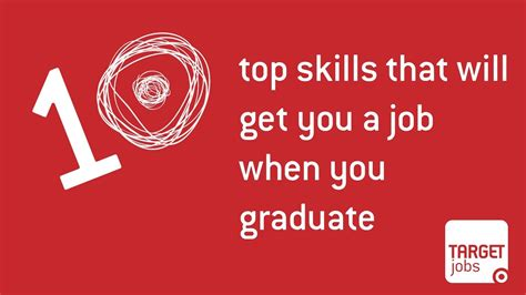 10 Top Skills That Will Get You A Job When You Graduate ...