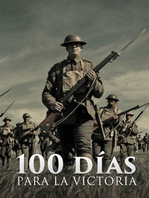 100 Dias Para La Victoria   Descargar Torrent   DivxTotaL