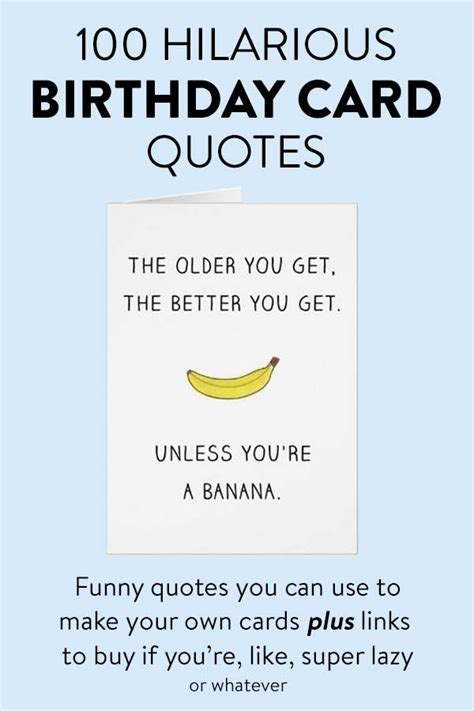 100 Hilarious Quote Ideas for DIY Funny Birthday Cards ...