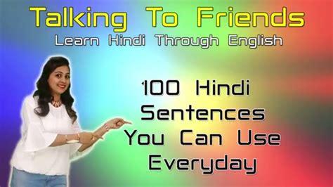 100 Hindi Sentences You Can Use Everyday | Hindi Sentences ...