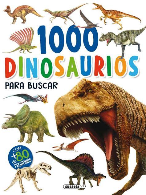 1000 dinosaurios para buscar | Editorial Susaeta   Venta ...