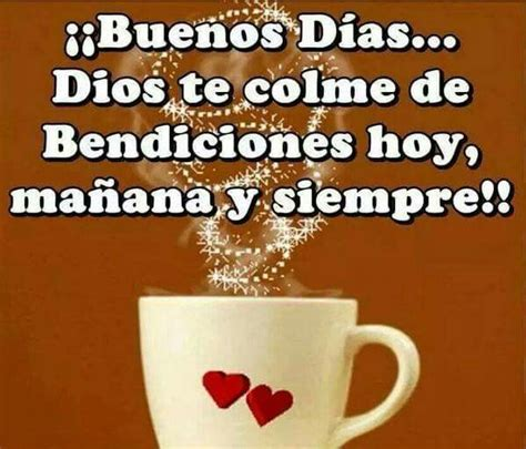 1000+ images about Buenos dias on Pinterest | Happy ...