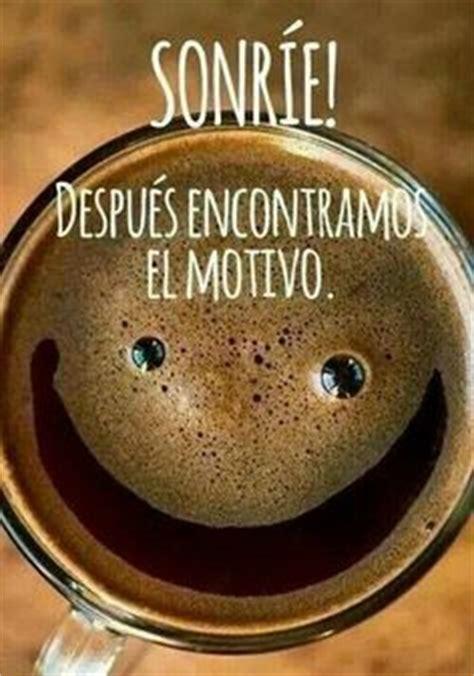 1000+ images about Mensaje Positivo del Dia on Pinterest ...