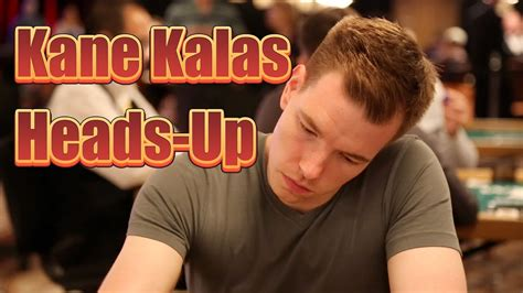 $10,000 Heads Up Championship: Kane Kalas on Beating a ...