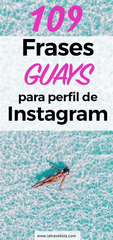 109 Frases CHULAS para perfil de Instagram – graciosas y ...