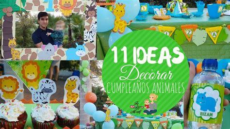 11 Ideas Para decorar Cumpleaños de ANIMALES / ANIMALS ...
