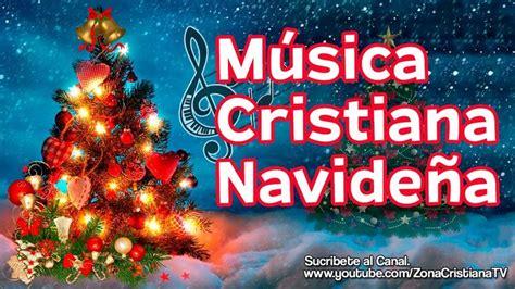 12 Canciones Cristianas de Navidad  Música Cristiana ...