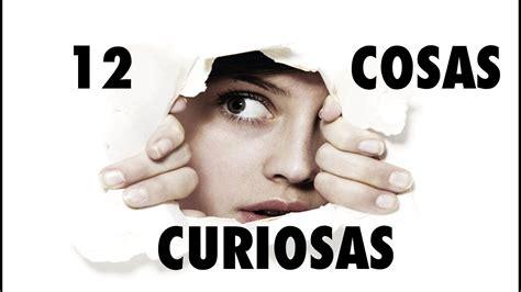 12 Cosas Curiosas Del Mundo Que NO SABEMOS   YouTube