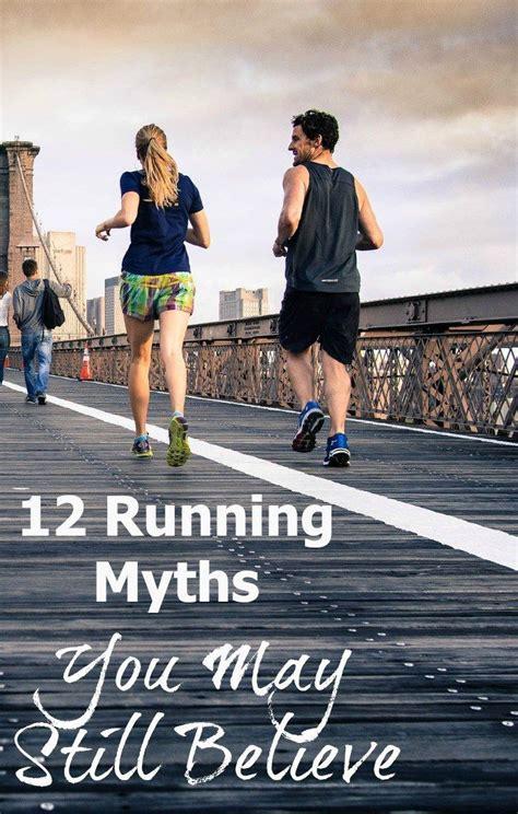 12 Running Myths You May Still Believe   Running, Running ...