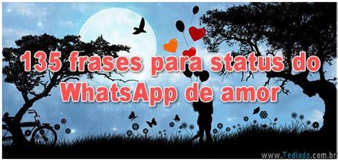 135 frases para status do WhatsApp de amor | Amor, Frases ...