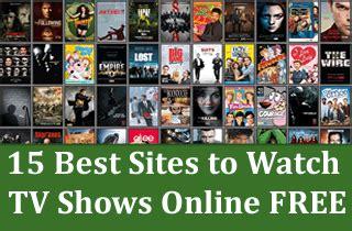 15 Best Websites to Watch TV Shows Online FREE ~ Best Free ...