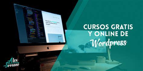 15 Cursos de Wordpress Diseño Web Gratis y Online en 2017