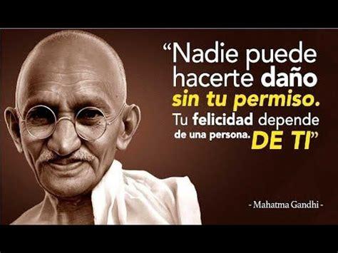 15 Frases De Gandhi Que Cambiarán Tu Vida. ¡Serás Una ...