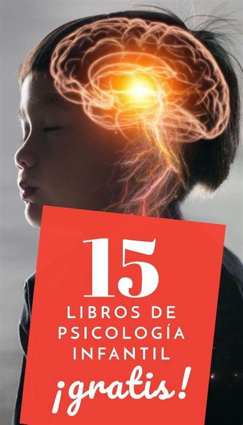 +15 Libros de Psicología Infantil Gratis [PDF] en 2021 ...