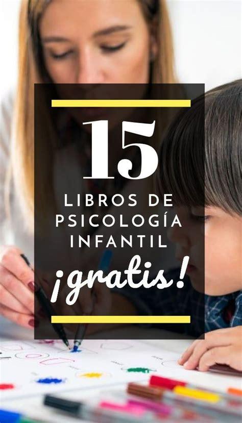 15 Libros de Psicología Infantil para leer ¡Gratis! en ...