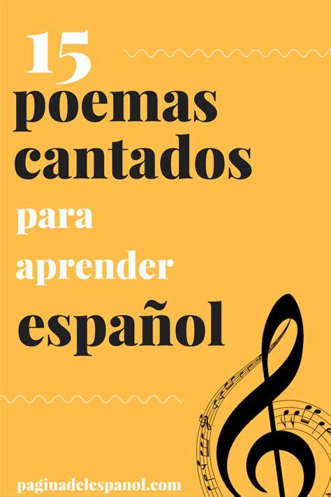 15 poemas cantados para aprender español   La página del ...
