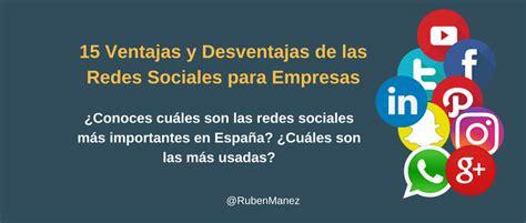 15 Ventajas y Desventajas de las Redes Sociales para Empresas