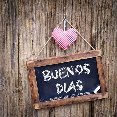155 Buenos Días Imágenes, Fotos y Gifs para Compartir ...