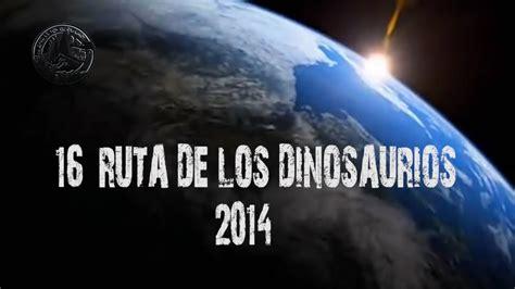 16 Ruta de los Dinosaurios 2014  Arnedo, La Rioja    YouTube
