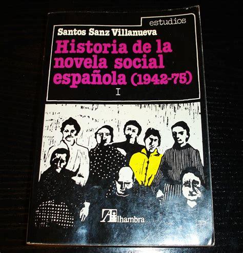 17,00€ · Historia de la novela social española  1942 75 ...