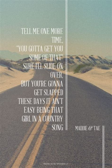 19 best images about Maddie & Tae Lyrics + Quotes! on ...