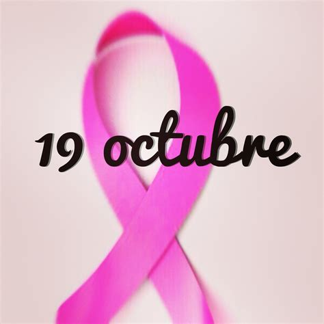 19 OCTUBRE DÍA MUNDIAL CANCER DE MAMA   Yes with Cancer
