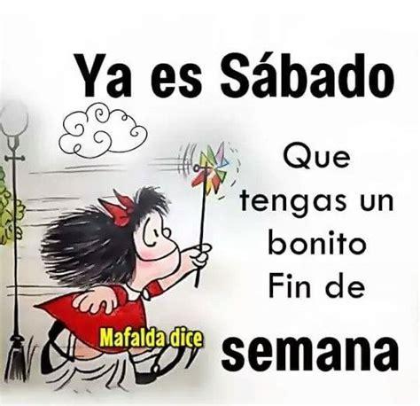 195 best Días, SÁBADO. images on Pinterest | Happy ...