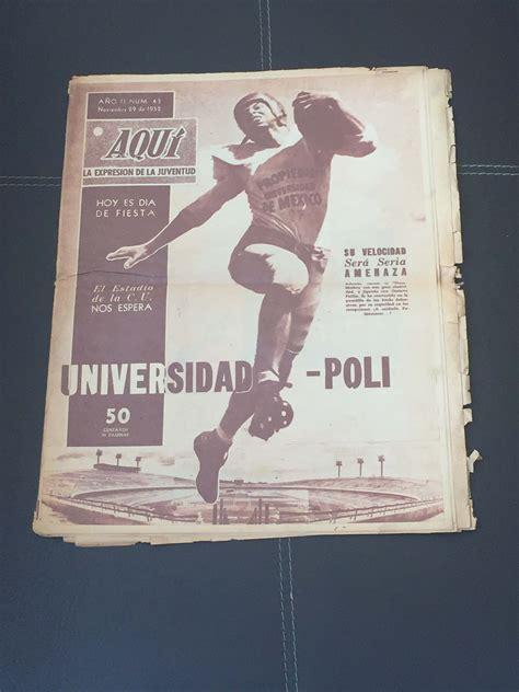 1952 DIARIO AQUI FUTBOL AMERICANO POLI UNAM – PERIODICO ...