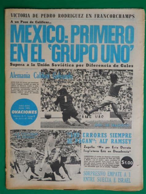 1970 Mundial De Futbol Mexico 4 Vs El Salvador 0 Periodico ...