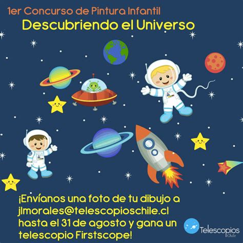 """1er Concurso de Pintura Infantil """"Descubriendo el Universo ..."""