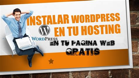 2. Instalar WordPress en HOSTING | Página web | DOMINIO ...