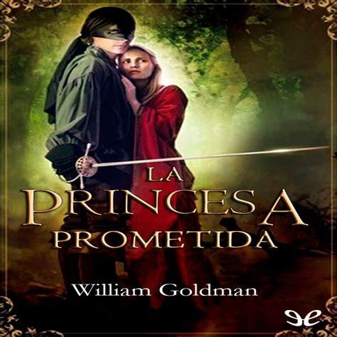 2. La princesa prometida   Cap 1 al 3   en La princesa ...