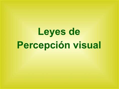 2.Leyes de la percepcion   GESTALT